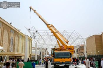 In Pictures..Completing the Project of Roofing al-Rasoul al-A'dam Courtyard (PBUH&P)